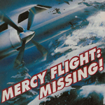 Mercy Flight: Missing!